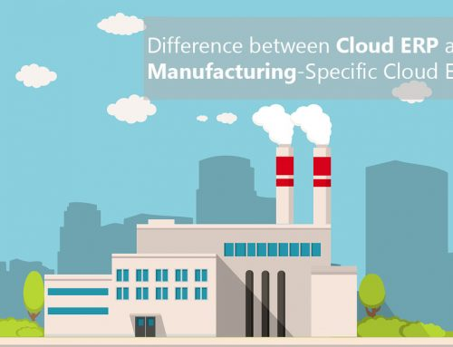 Differences between Cloud ERP and Manufacturing-Specific Cloud ERP
