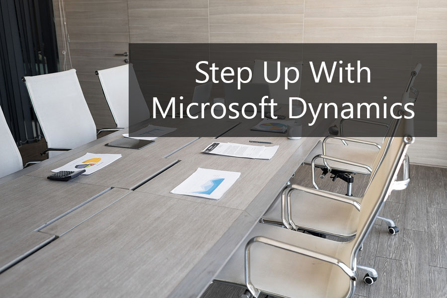 Step Up With Microsoft Dynamics GP